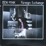 MINK, BEN - FOREIGN EXCHANGE