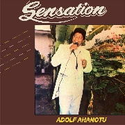AHANOTU, ADOLF - SENSATION