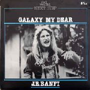 BANFI, J.B. - GALAXY MY DEAR
