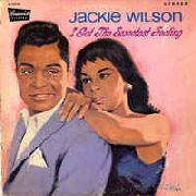 WILSON, JACKIE - I GET THE SWEETEST FEELING