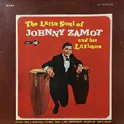ZAMOT, JOHNNY -AND HIS LATINOS- - THE LATIN SOUND OF JOHNNY ZAMOT