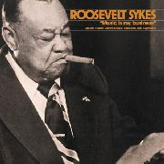 SYKES, ROOSEVELT - MUSIC IS MY BUSINESS