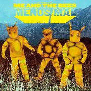 ME AND THE BEES - MENOS MAL (2LP)