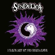 SENDELICA - LILACS OUT OF THE DEADLANDS
