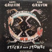 GRUSIN, DAVE -& DON GRUSIN- - STICKS AND STONES