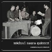 NAURA, MICHAEL -QUINTETT- - EUROPEAN JAZZ SOUNDS (2CD)