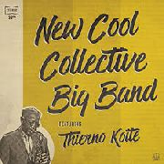 NEW COOL COLLECTIVE BIG BAND - NEW COOL COLLECTIVE BIG BAND