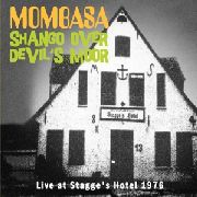 MOMBASA - SHANGO OVER DEVIL'S MOOR-LIVE AT STAGGE'S HOTEL