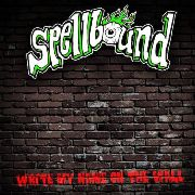 SPELLBOUND - (GREEN) WRITE MY NAME ON THE WALL
