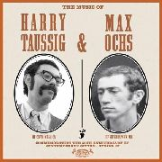 TAUSSIG, HARRY -& MAX OCHS- - THE MUSIC OF...