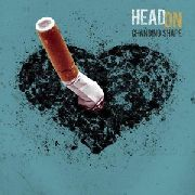 HEAD ON - CHANGING SHAPE