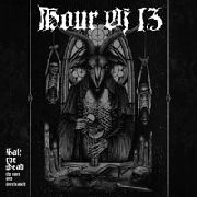 HOUR OF 13 - SALT THE DEAD: THE RARE AND UNRELEASED (2CD)