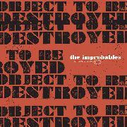IMPROBABLES - (SWIRL) OBJECT TO BE DESTROYED