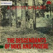 DESCENDANTS OF MIKE AND PHOEBE - A SPIRIT SPEAKS (AUS)