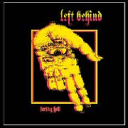 LEFT BEHIND - SEEING HELL
