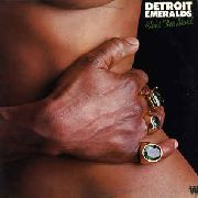 DETROIT EMERALDS - FEEL THE NEED