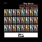 REDDING, OTIS - (USA) THE GREAT OTIS REDDING SINGS SOUL BALLADS