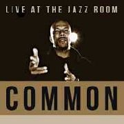 COMMON - LIVE AT THE JAZZ ROOM (2LP)