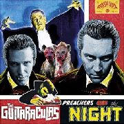 GUITARACULAS - PREACHERS OF THE NIGHT