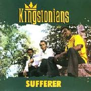 KINGSTONIANS - SUFFERER (NL)