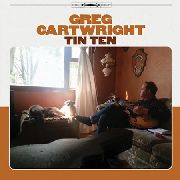 CARTWRIGHT, GREG - TIN TEN