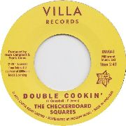 CHECKERBOARD SQUARES/TANDELS - DOUBLE COOKIN'/IS IT LOVE BABY?