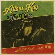 KAY, ARTHUR -& THE CLERKS- - THE NIGHT I CAME HOME