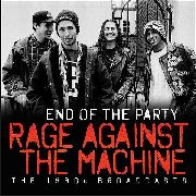 RAGE AGAINST THE MACHINE - END OF THE PARTY (2LP)