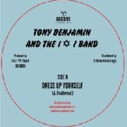 "BENJAMIN, TONY -& THE I N I BAND- - DRESS UP YOURSELF/DUB (10"")"