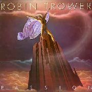 TROWER, ROBIN - PASSION