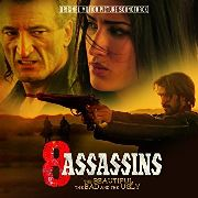 VARIOUS - 8 ASSASSINS: THE BEAUTIFUL, THE BAD...