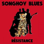 SONGHOY BLUES - RESISTENCE