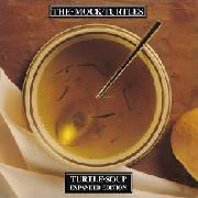 MOCK TURTLES - TURTLE SOUP (2CD)