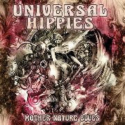 UNIVERSAL HIPPIES - MOTHER NATURE BLUES
