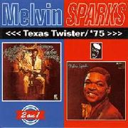 SPARKS, MELVIN - TEXAS TWISTER/'75