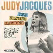 JACQUES, JUDY - THE SIXTIES SESSIONS