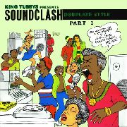 KING TUBBY - SOUNDCLASH DUBPLATE STYLE PART 2