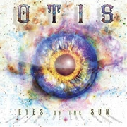 OTIS - EYES OF THE SUN