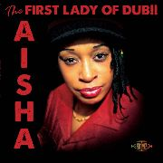 AISHA - THE FIRST LADY OF DUB