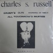RUSSELL, CHARLES S. - DADDY'S GUN (HANDFUL OF NAILS)