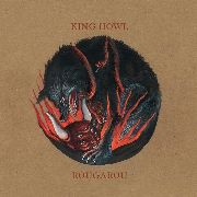 KING HOWL - ROUGAROU (RED)