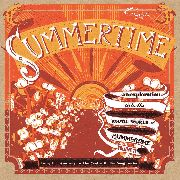 VARIOUS - SUMMERTIME: JOURNEY TO THE CENTER OF A SONG 3