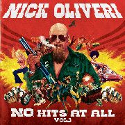 OLIVERI, NICK - (BLACK) N.O. HITS AT ALL, VOL. 3