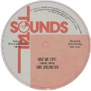 TIME UNLIMITED/THIRD WORLD BAND - GIVE ME LOVE/VERSION