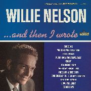 NELSON, WILLIE - ...AND THEN I WROTE