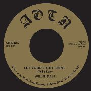 DALE, WILLIE - LET YOUR LIGHT SHINE/SOMEBODY HELP ME