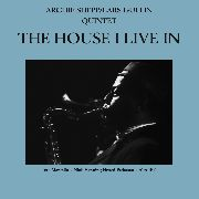 SHEPP, ARCHIE/LARS GULLIN QUINTET - THE HOUSE I LIVE IN