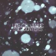 LIFE ON VENUS - ENCOUNTERS