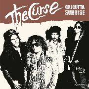 CURSE, THE - CALCUTTA SUNRISE