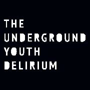 UNDERGROUND YOUTH - DELIRIUM